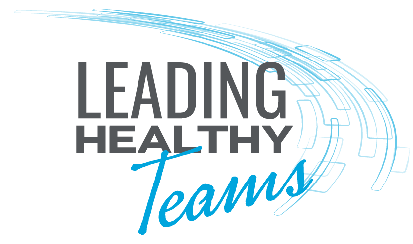 Leading Healthy Teams