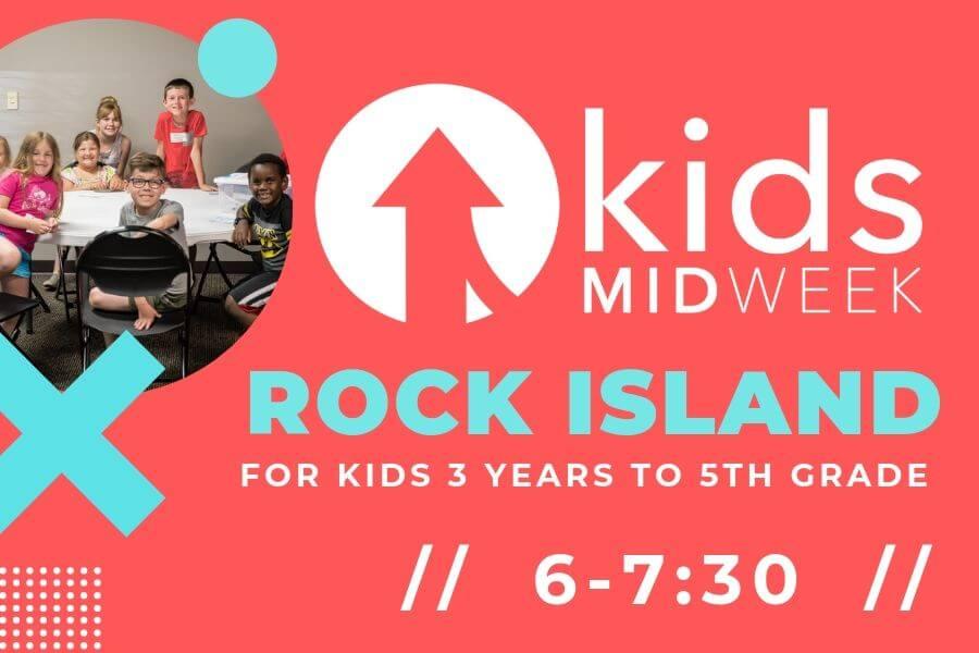 Kids Midweek at Rock Island!