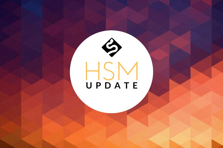 HSM Update